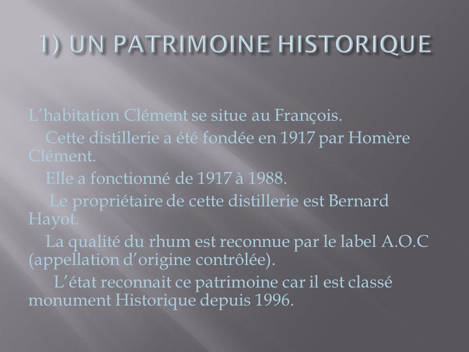 L'habitation Clément se situe au François. Cette distillerie a été fondée en 1917 par Homère Clément. Elle a fonctionné de 1917 à 1988. Le propriétair