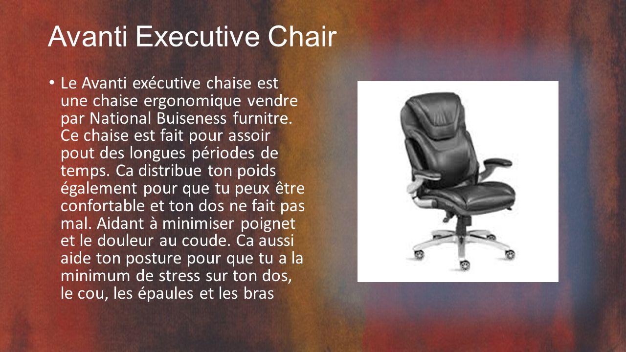 Avanti Executive Chair Le Avanti exécutive chaise est une chaise ergonomique vendre par National Buiseness furnitre.