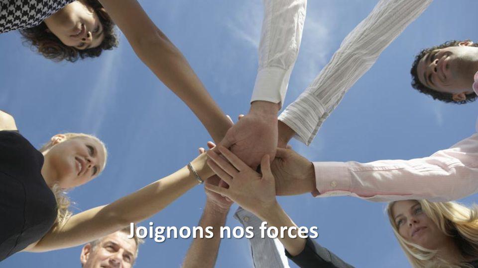 Joignons nos forces