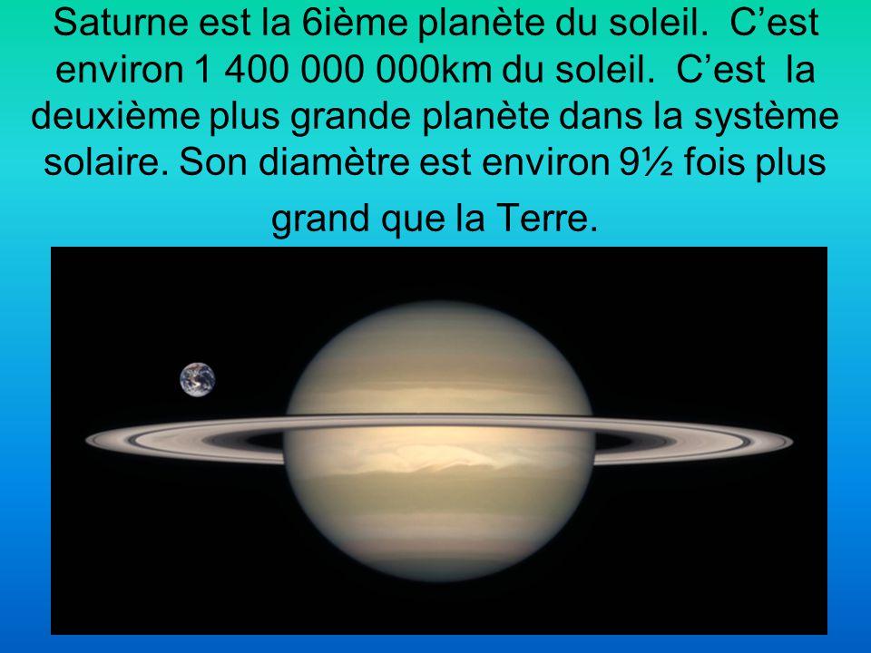 Saturne est la 6ième planète du soleil. C'est environ 1 400 000 000km du soleil. C'est la deuxième plus grande planète dans la système solaire. Son di