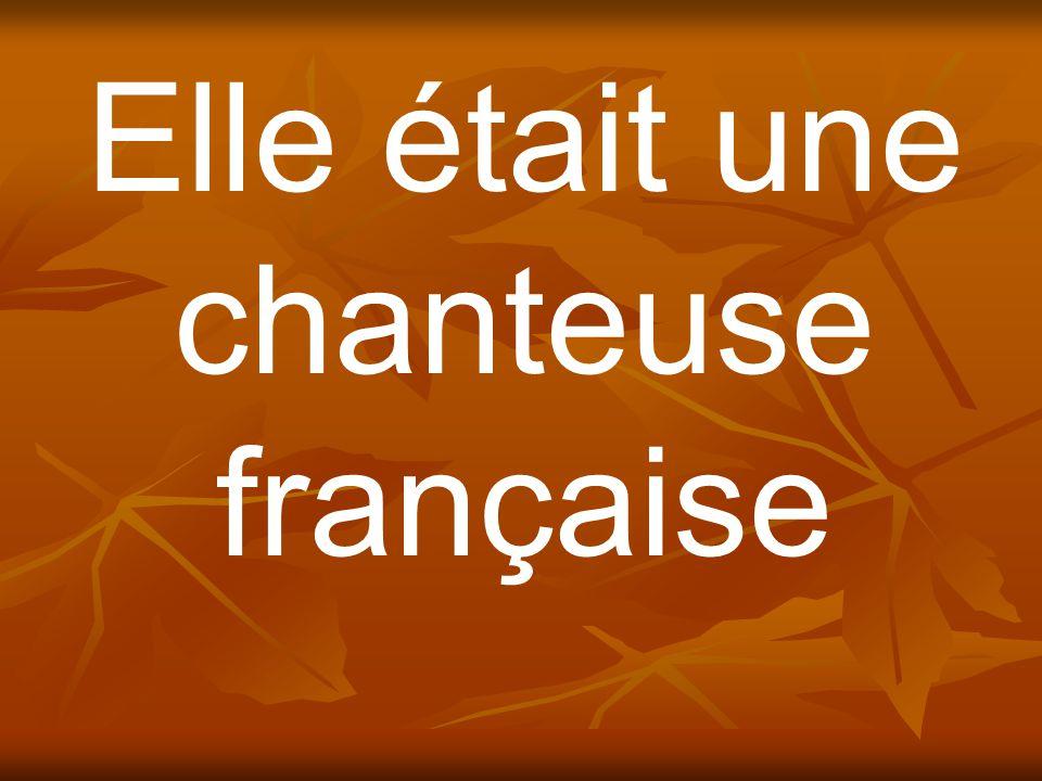 Elle était une chanteuse française