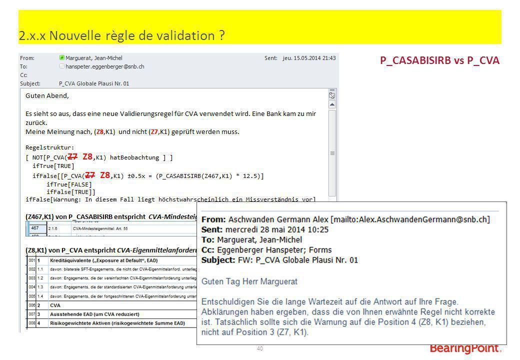 40 2.x.x Nouvelle règle de validation ? P_CASABISIRB vs P_CVA