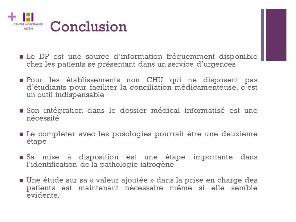 + Conclusion Le DP est une source d'information fréquemment disponible chez les patients se présentant dans un service d'urgences Pour les établisseme