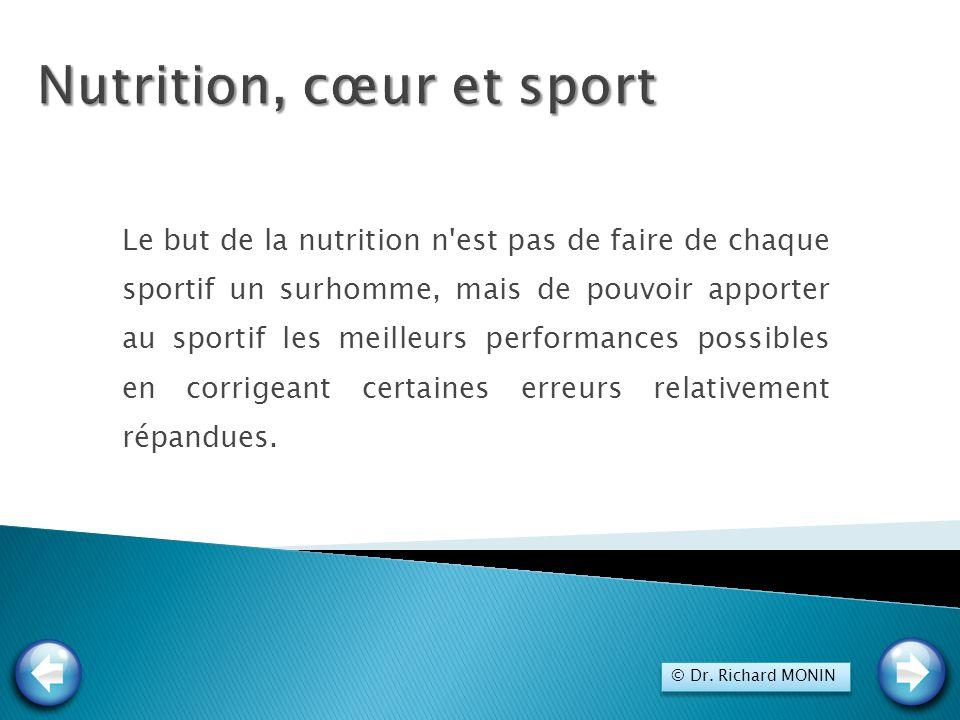 Le but de la nutrition n'est pas de faire de chaque sportif un surhomme, mais de pouvoir apporter au sportif les meilleurs performances possibles en c