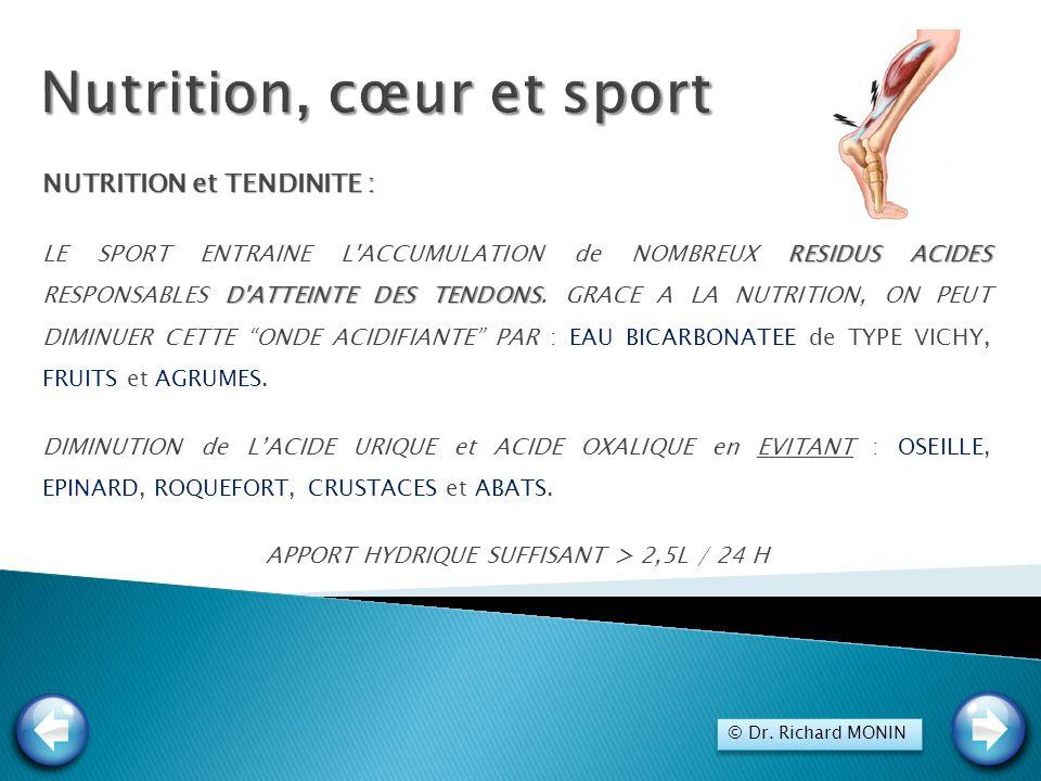 NUTRITION et TENDINITE : RESIDUS ACIDES D'ATTEINTE DES TENDONS LE SPORT ENTRAINE L'ACCUMULATION de NOMBREUX RESIDUS ACIDES RESPONSABLES D'ATTEINTE DES
