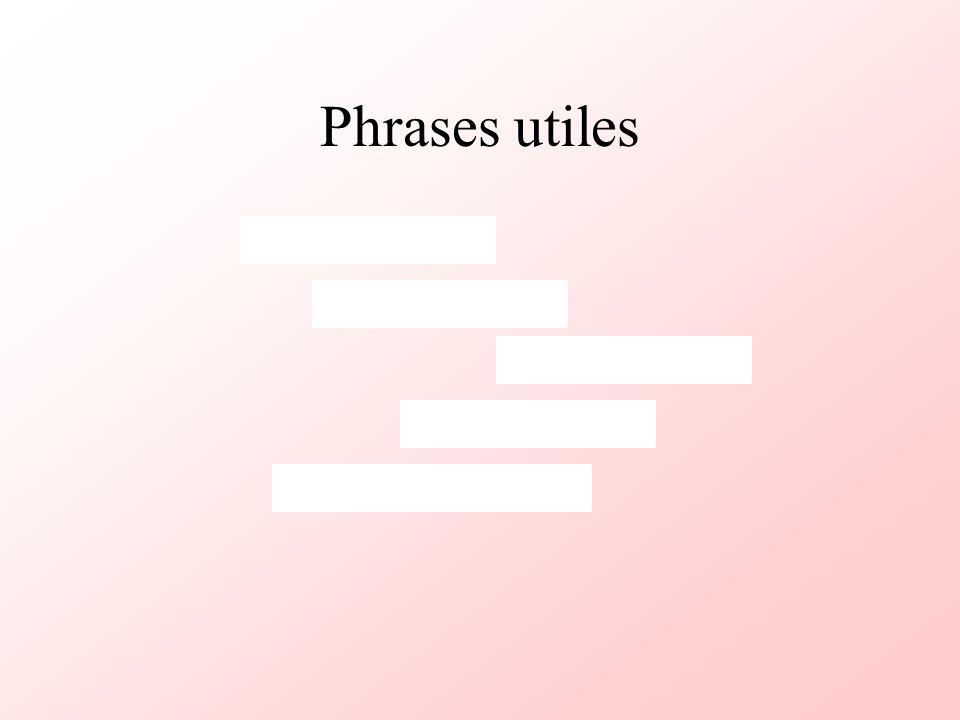 Phrases utiles
