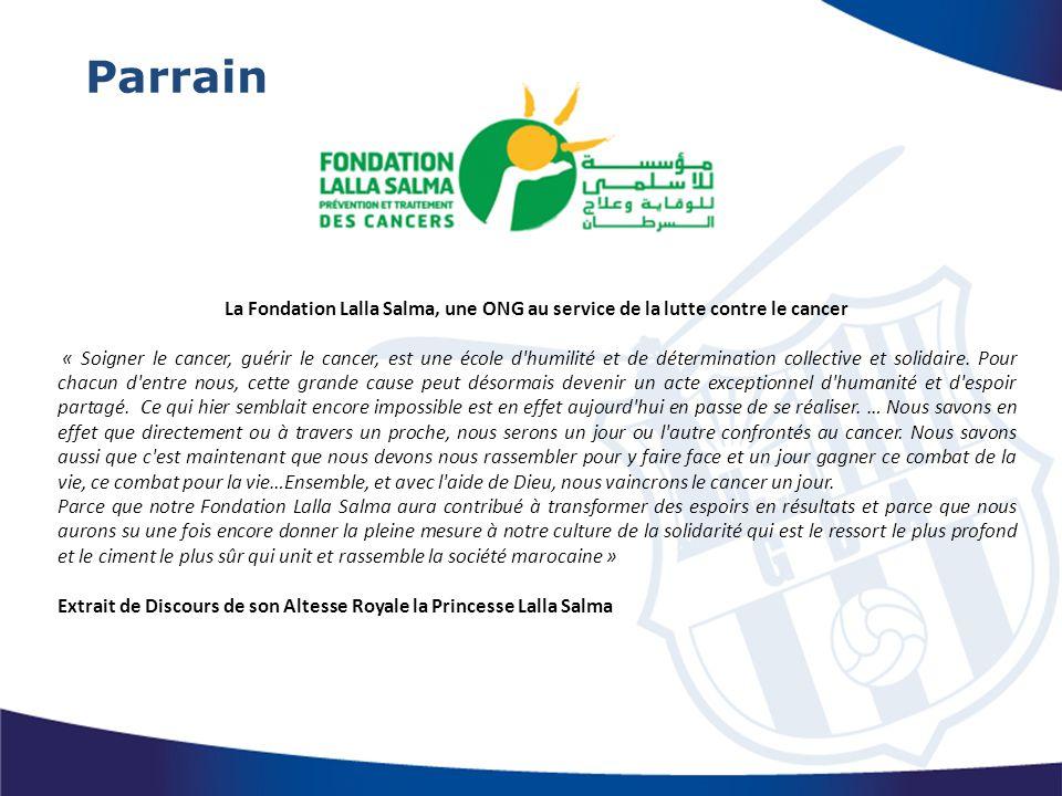 Depuis sa création en 2005, à l'initiative de son Altesse Royale la Princesse Lalla Salma, la Fondation Lalla Salma de lutte contre le cancer œuvre, avec l'ensemble de ses partenaires, à faire de la lutte contre le cancer une priorité de santé publique au Maroc et dans la région.