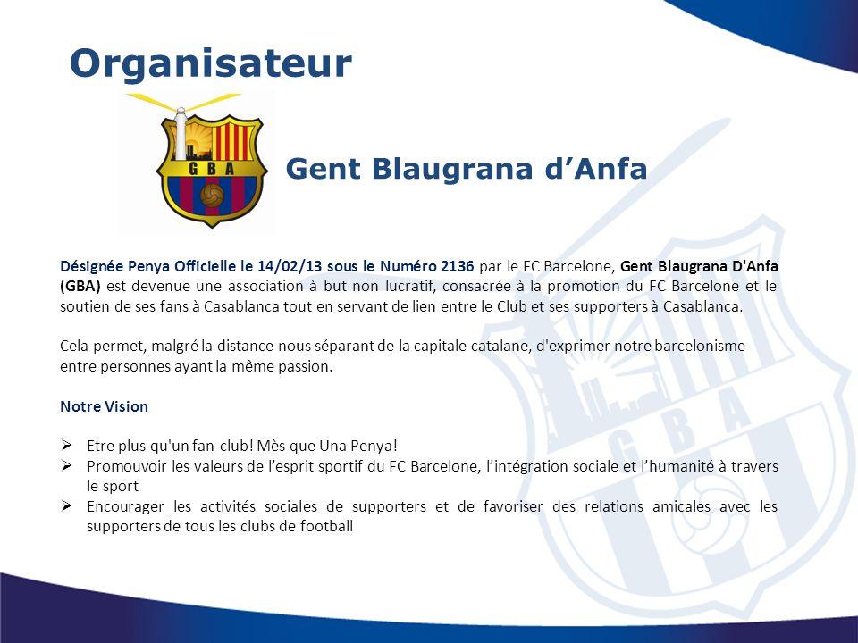 Gent Blaugrana d'Anfa Désignée Penya Officielle le 14/02/13 sous le Numéro 2136 par le FC Barcelone, Gent Blaugrana D'Anfa (GBA) est devenue une assoc