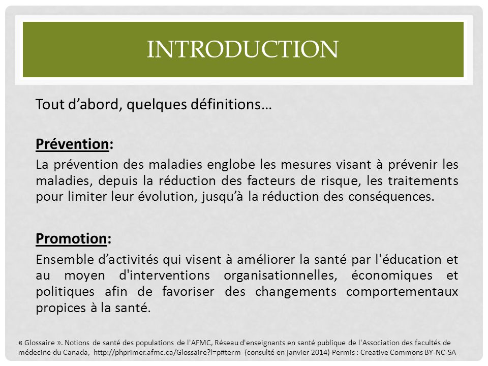 INTRODUCTION Les concepts de prévention des maladies et de promotion de la santé s'entrecoupent et sont souvent désignés ensemble sous l'acronyme «PP».