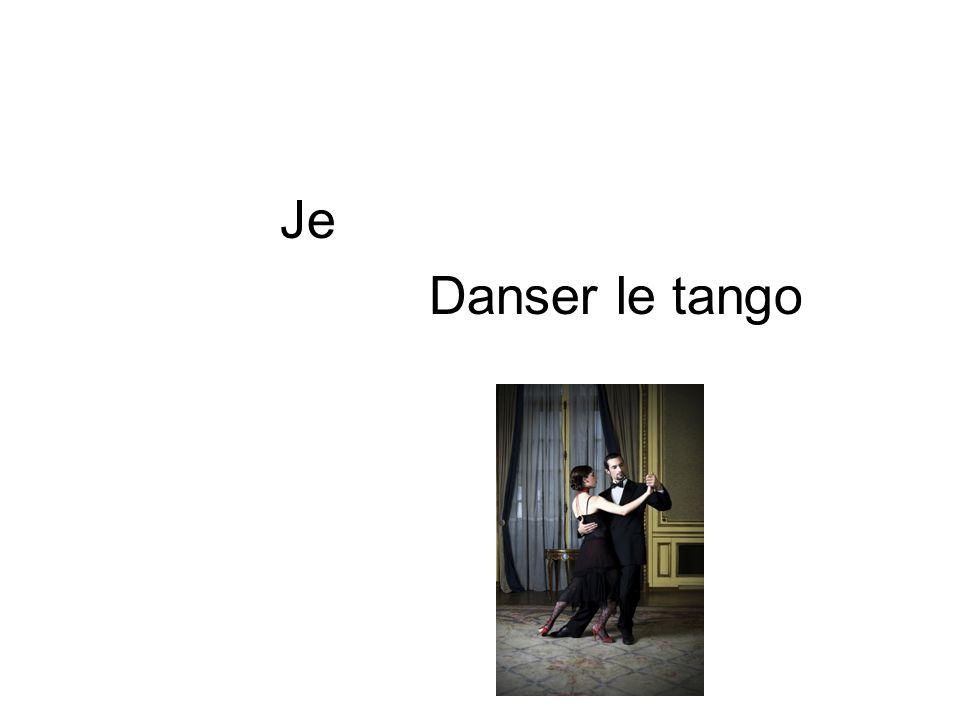 Je Danser le tango