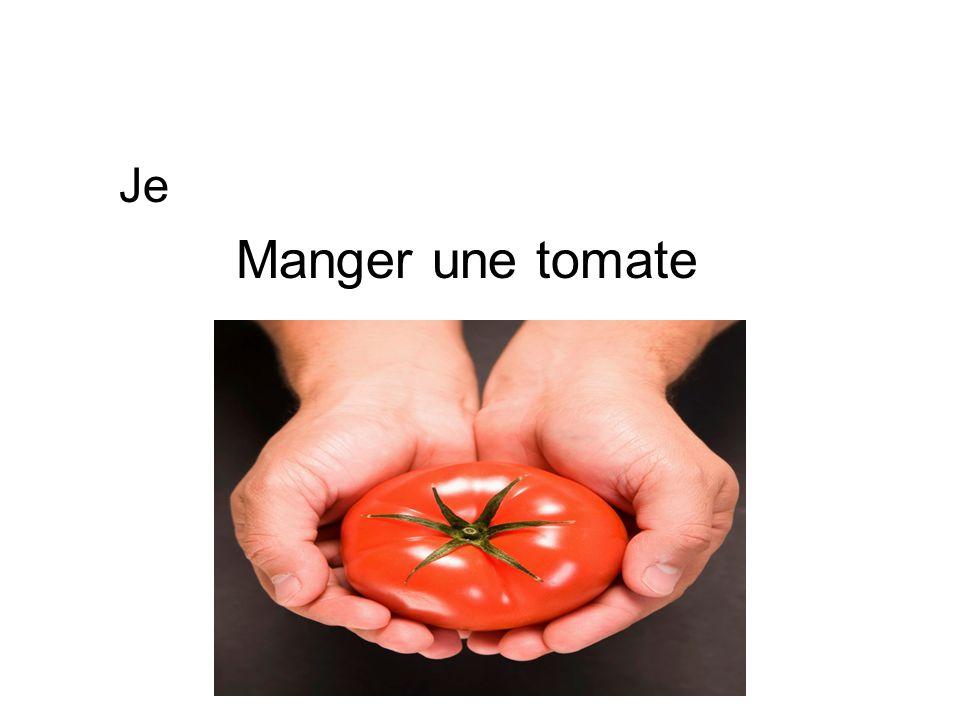 Je Manger une tomate