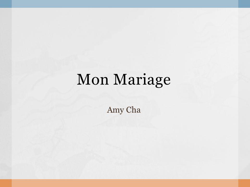 Mon Mariage Amy Cha