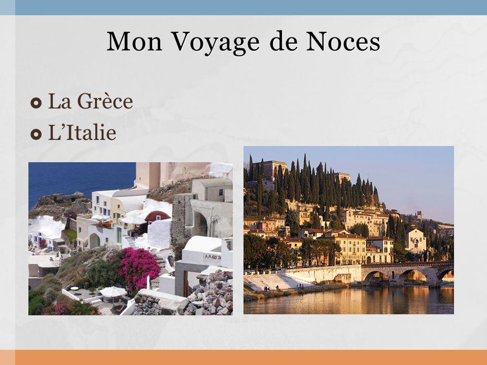  La Grèce  L'Italie Mon Voyage de Noces Mon Voyage de Noces