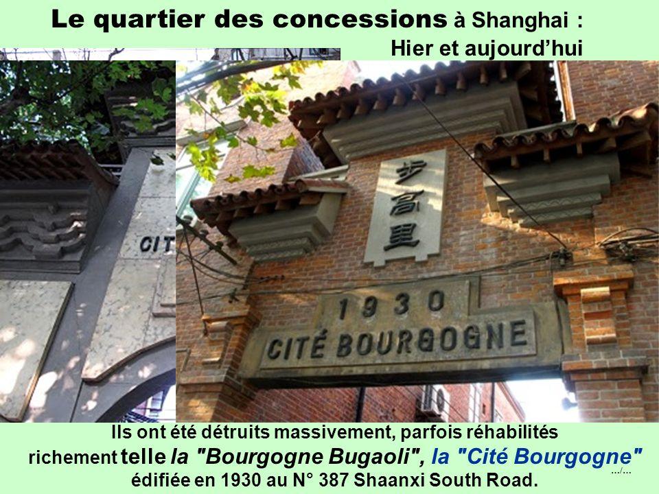…/… Le quartier des concessions à Shanghai : Hier et aujourd'hui  L'habitat populaire naquit entre1860 et 1939 : Les lilongs sont des lotissements spéculatifs utilisant le modèle rural des enceintes avec une adaptation urbaine.