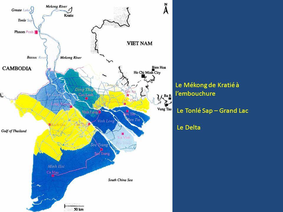 Le Mékong de Kratié à l'embouchure Le Tonlé Sap – Grand Lac Le Delta