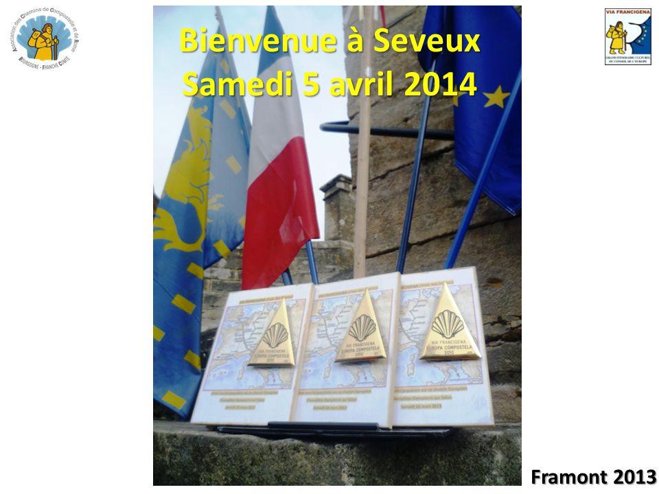 Bienvenue à Seveux Samedi 5 avril 2014 Framont 2013