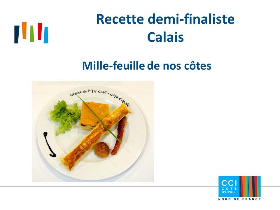 Recette demi-finaliste Calais Mille-feuille de nos côtes
