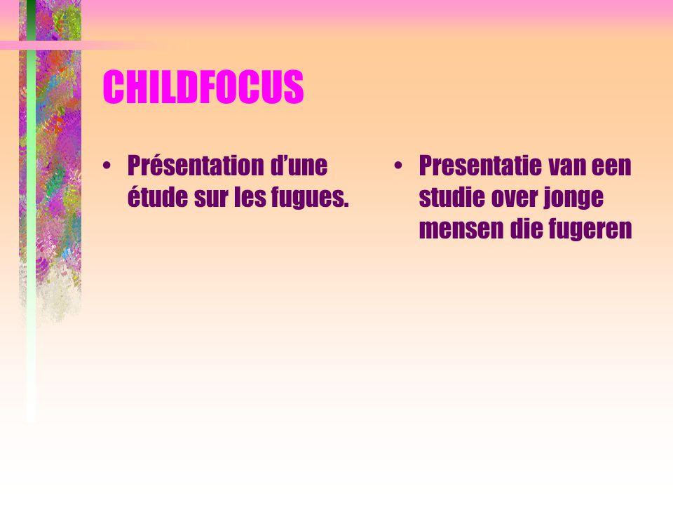 CHILDFOCUS Présentation d'une étude sur les fugues. Presentatie van een studie over jonge mensen die fugeren