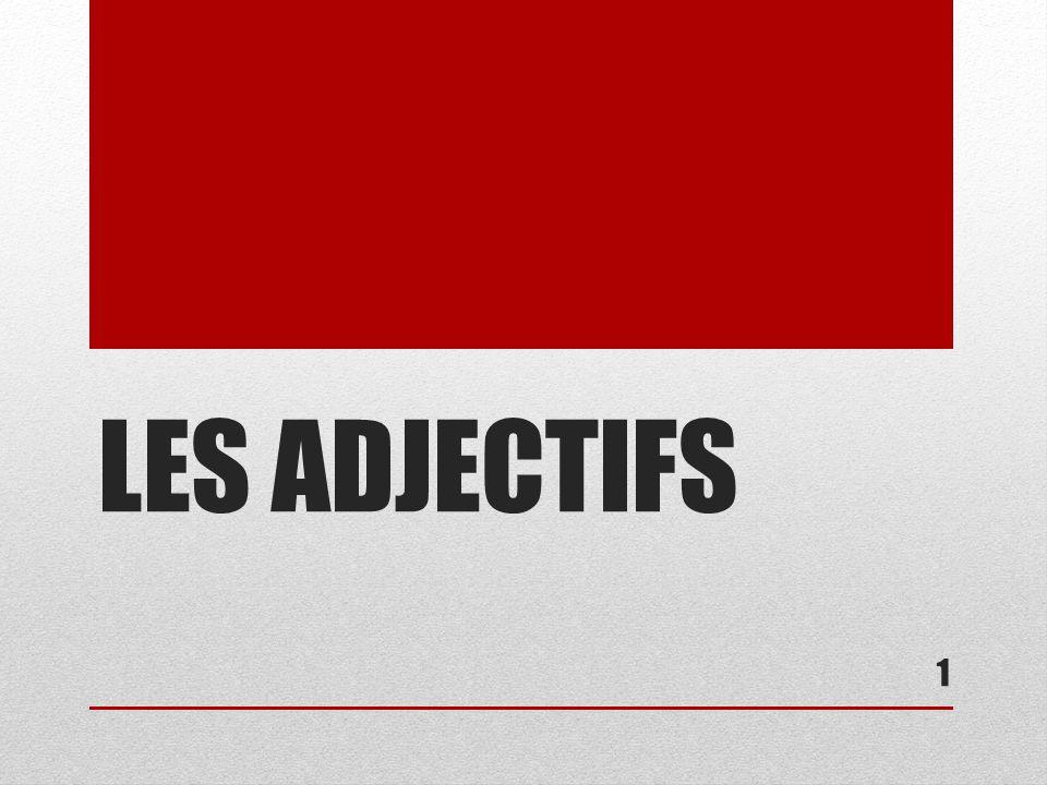 LES ADJECTIFS 1