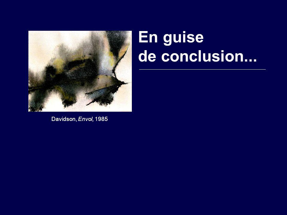 Davidson, Envol, 1985 En guise de conclusion...