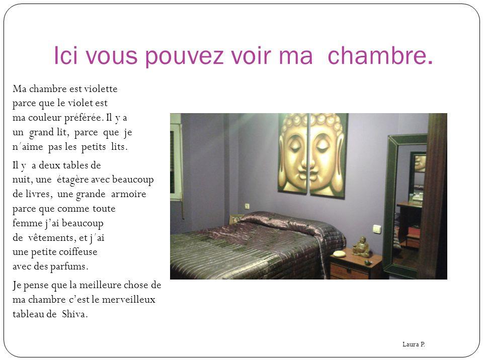 Ici vous pouvez voir ma chambre. Ma chambre est violette parce que le violet est ma couleur préférée. Il y a un grand lit, parce que je n´aime pas les