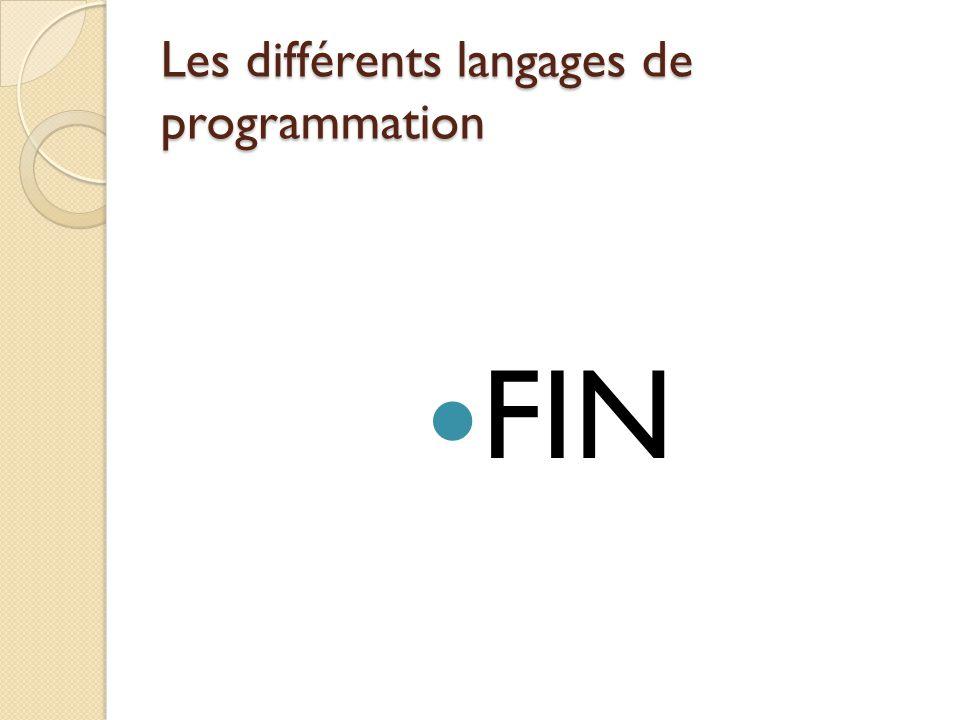 Les différents langages de programmation FIN