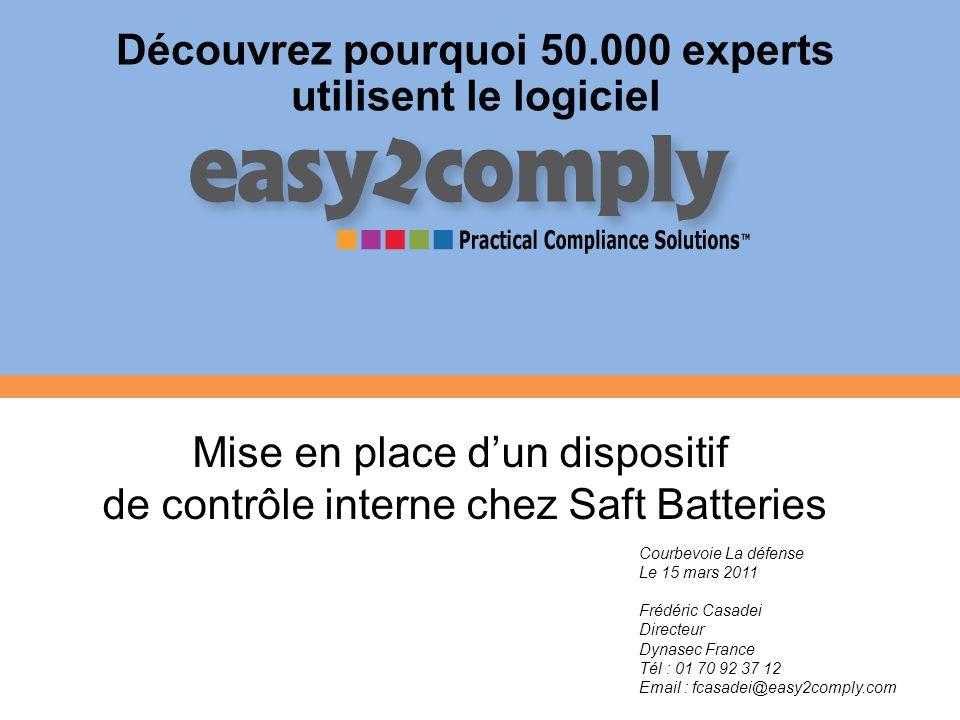Découvrez pourquoi 50.000 experts utilisent le logiciel Mise en place d'un dispositif de contrôle interne chez Saft Batteries Courbevoie La défense Le