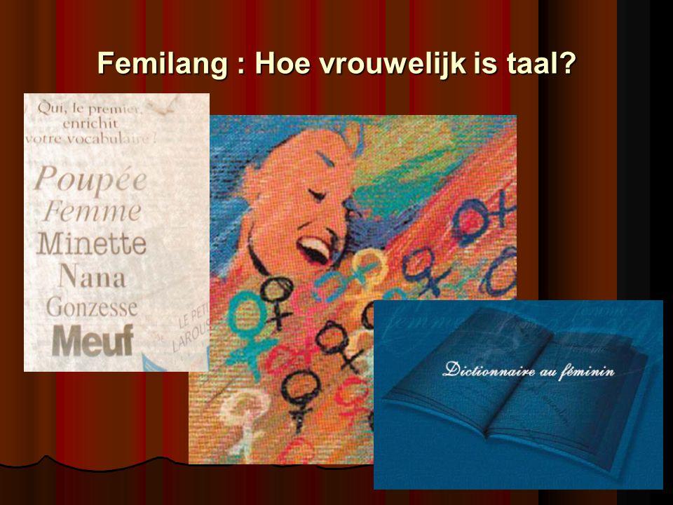 Femilang : Hoe vrouwelijk is taal