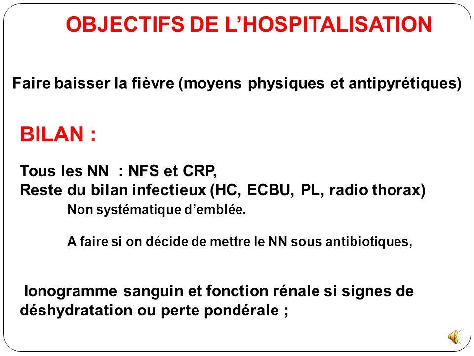 2- NN  quatre jours, consultant pour fièvre si : Fièvre est isolée, évoluant depuis < 24 heures, Apparence clinique NN « non infecté », Absence exame