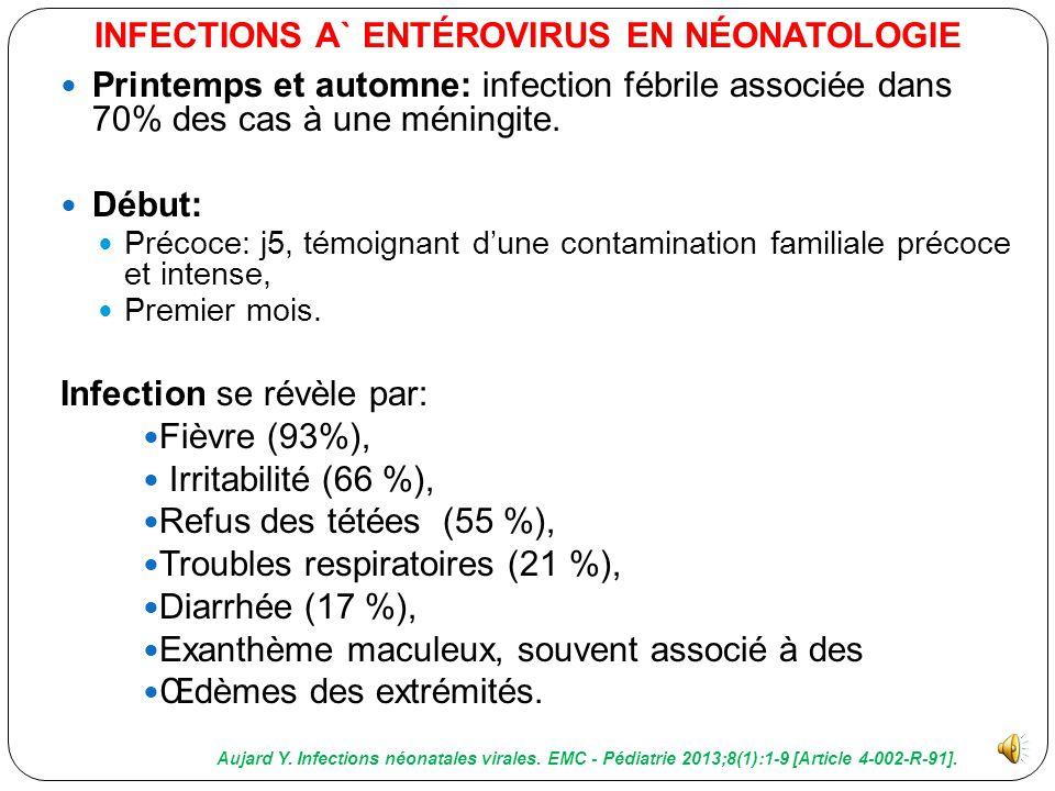 Parmi les infections néonatales sévères, 2 tableaux cliniques parfois chevauchants prédominent : Atteintes du système nerveux central + atteintes card