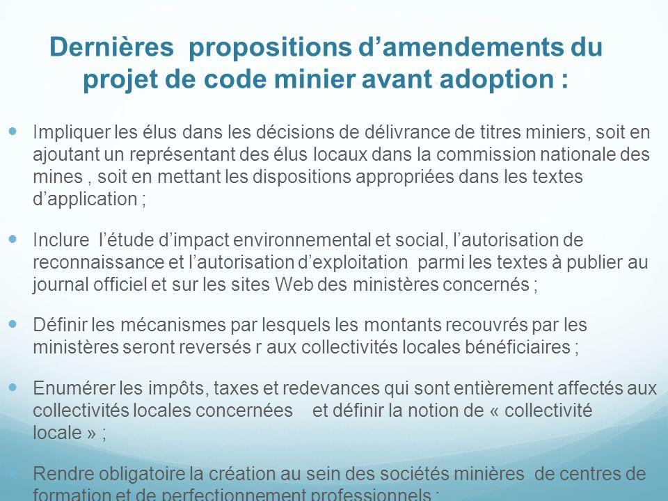 Dernières propositions d'amendements du projet de code minier avant adoption : Impliquer les élus dans les décisions de délivrance de titres miniers,