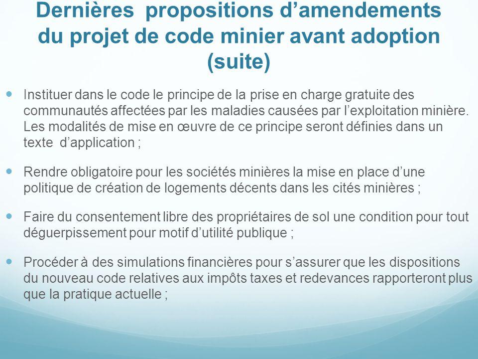Dernières propositions d'amendements du projet de code minier avant adoption (suite) Instituer dans le code le principe de la prise en charge gratuite