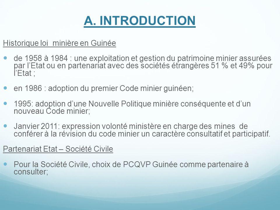 A. INTRODUCTION Historique loi minière en Guinée de 1958 à 1984 : une exploitation et gestion du patrimoine minier assurées par l'Etat ou en partenari