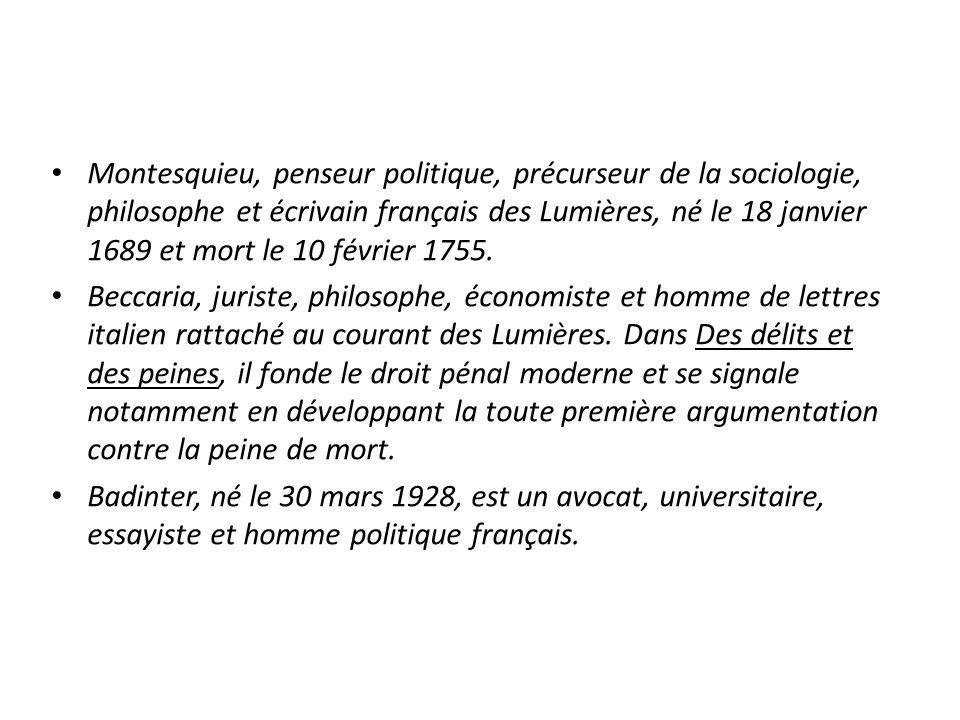 Montesquieu, penseur politique, précurseur de la sociologie, philosophe et écrivain français des Lumières, né le 18 janvier 1689 et mort le 10 février 1755.