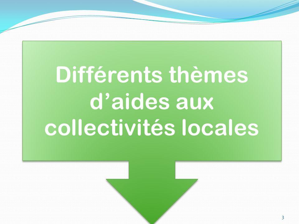 Différents thèmes d'aides aux collectivités locales 3