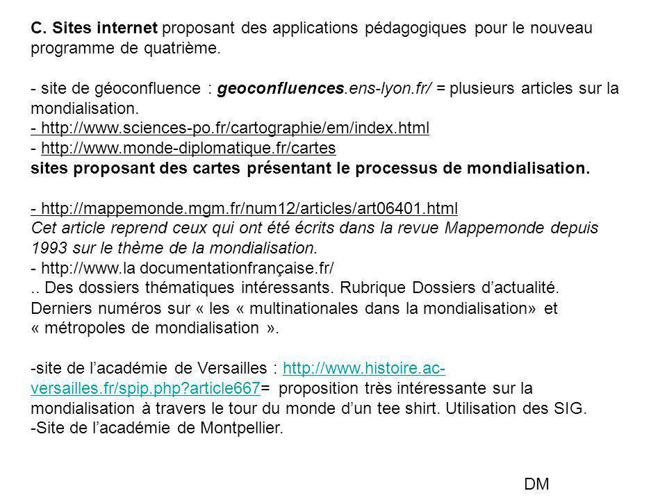 C. Sites internet proposant des applications pédagogiques pour le nouveau programme de quatrième. - site de géoconfluence : geoconfluences.ens-lyon.fr