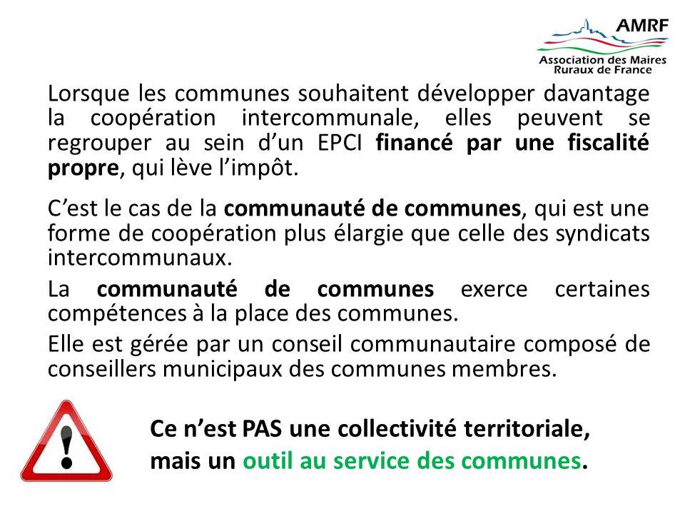 Lorsque les communes souhaitent développer davantage la coopération intercommunale, elles peuvent se regrouper au sein d'un EPCI financé par une fisca