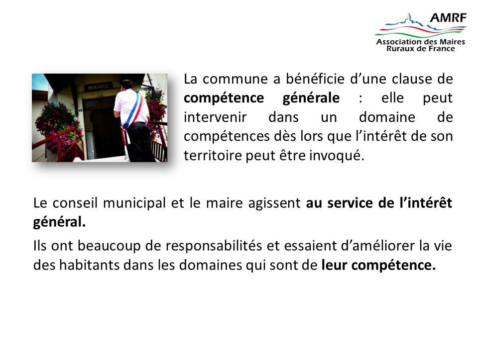 La commune a bénéficie d'une clause de compétence générale : elle peut intervenir dans un domaine de compétences dès lors que l'intérêt de son territo