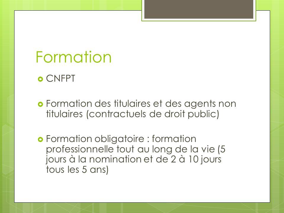 Formation  CNFPT  Formation des titulaires et des agents non titulaires (contractuels de droit public)  Formation obligatoire : formation professio