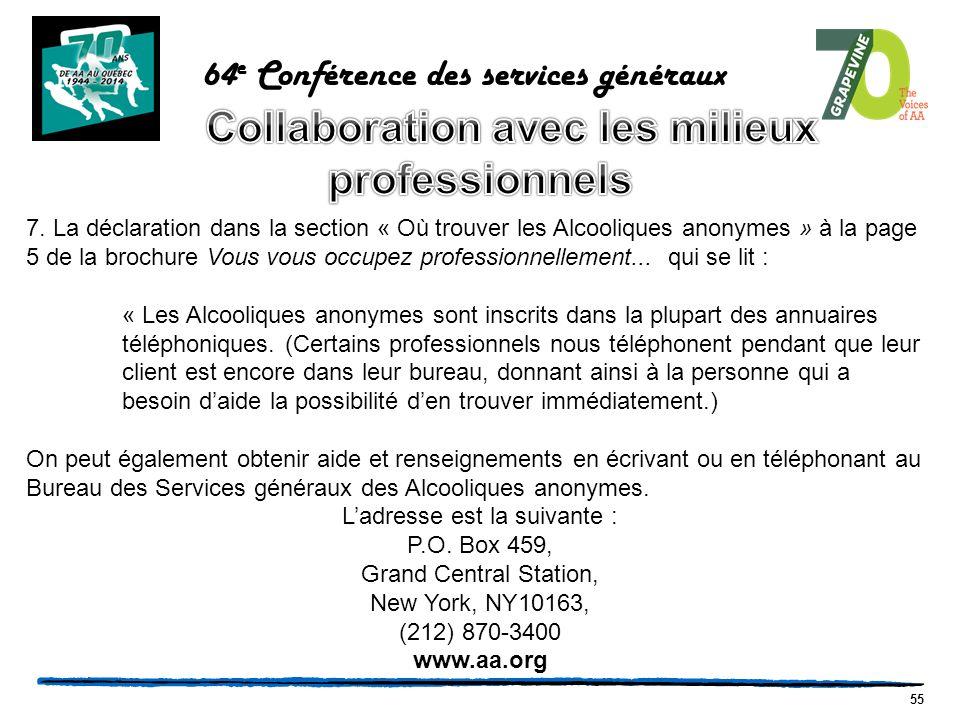 55 64 e Conférence des services généraux 7.