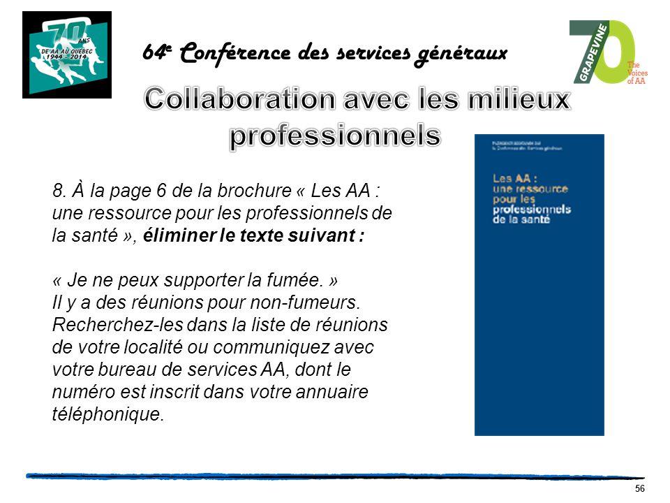 56 64 e Conférence des services généraux 8.