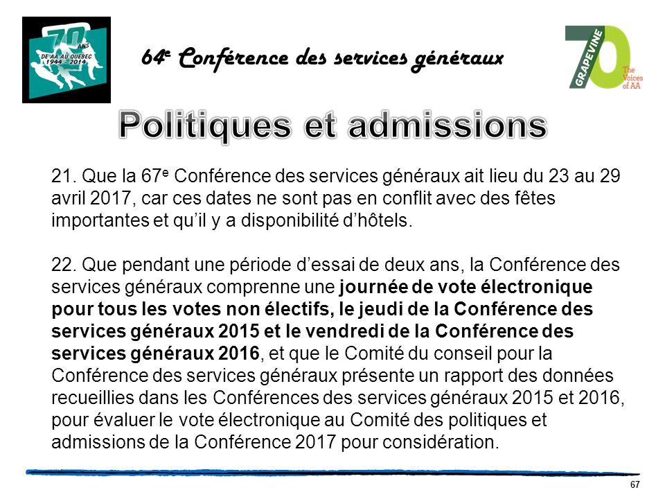 67 64 e Conférence des services généraux 21.