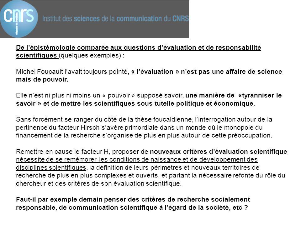 De l'épistémologie comparée aux questions d'évaluation et de responsabilité scientifiques (quelques exemples) : Michel Foucault l'avait toujours point