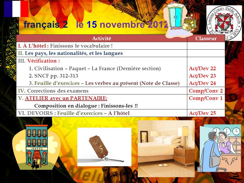 français 2 le 15 novembre 2012 ActivitéClasseur I.