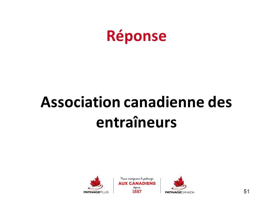 Réponse Association canadienne des entraîneurs 51