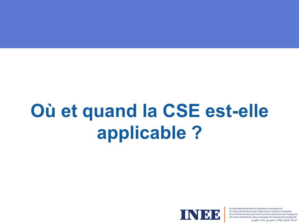 Où et quand la CSE est-elle applicable ?