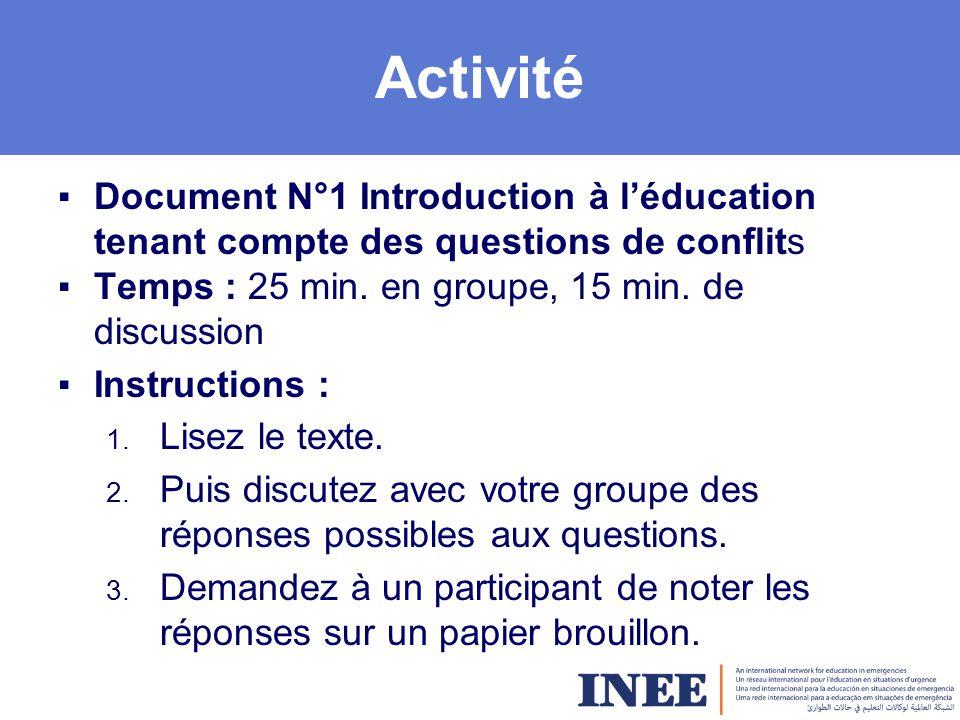 Activité ▪Document N°1 Introduction à l'éducation tenant compte des questions de conflits ▪Temps : 25 min.