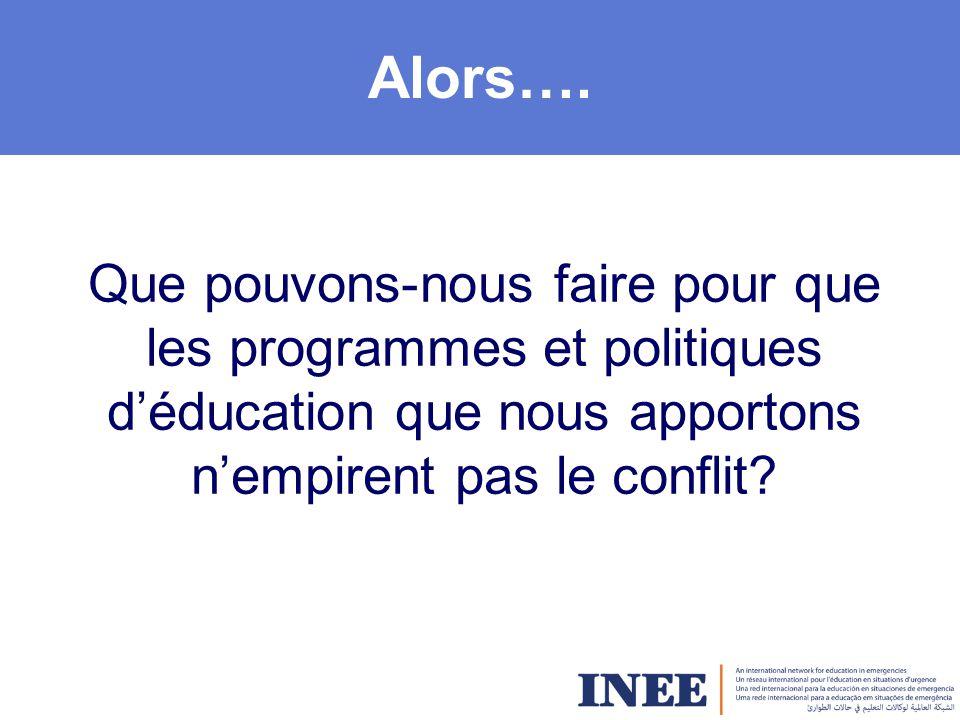 Pack de l'INEE sur l'éducation tenant compte des questions de conflits Principes directeurs Pour conscientiser et adopter comme normes de pratiques.