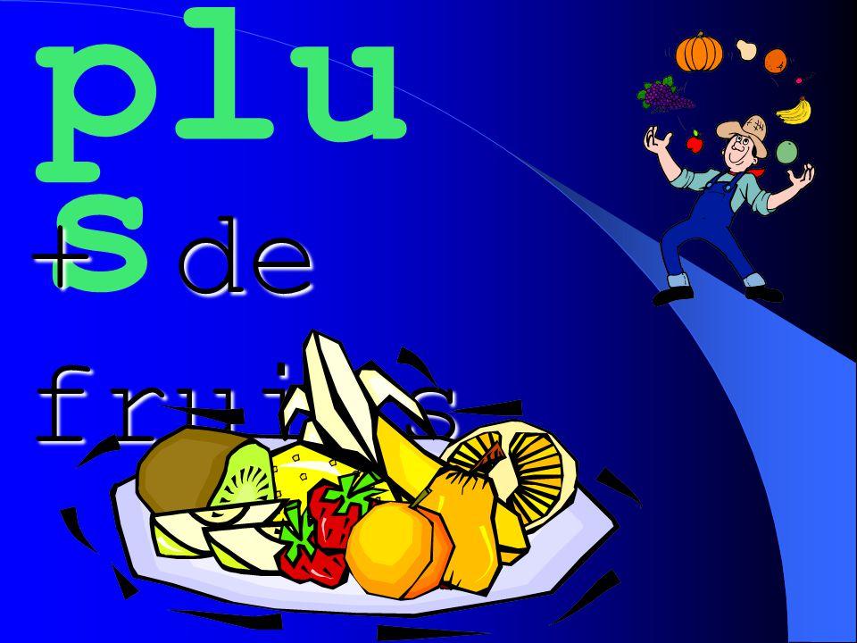 plu s + de fruits