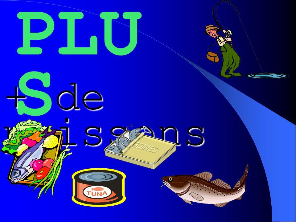 PLU S + de poissons